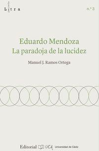 EDUARDO MENDOZA - LA PARADOJA DE LA LUCIDEZ