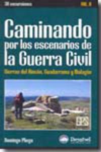 Caminando Por Los Escenarios De La Guerra Civil (vol Ii) - Aa. Vv.