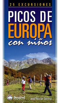 Picos De Europa Con Niños - 25 Excursiones - Jesus Nicolas Sanchez