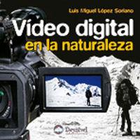 VIDEO DIGITAL EN LA NATURALEZA