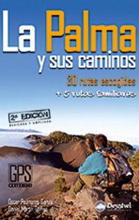 La Palma Y Sus Caminos - Oscar Pedrianes / Daniel Martin