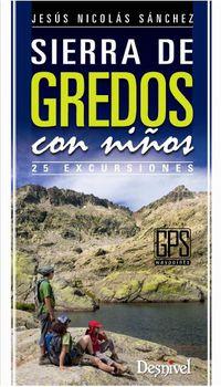 Sierra De Gredos Con Niños - 25 Excursiones - Jesus Nicolas Sanchez