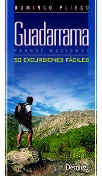 Guadarrama Parque Nacional - 50 Excursiones Faciles - Domingo Pliego