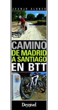 CAMINO DE MADRID A SANTIAGO EN BTT