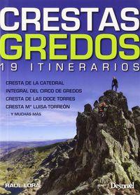 crestas gredos - 19 itinerarios - Raul Lara