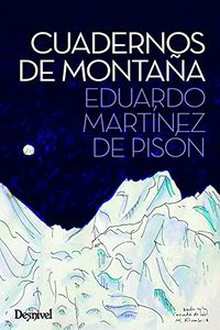 Cuadernos De Montaña - Eduardo Martinez De Pison