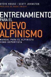 ENTRENAMIENTO PARA EL NUEVO ALPINISMO - MANUAL PARA EL ALPINISTA COMO DEPORTISTA