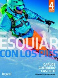 (4 Ed) Esquiar Con Los Pies - Carlos Guerrero