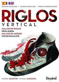 Riglos Vertical - Guias De Escalada - Chema Agustin / Miguel Carasol