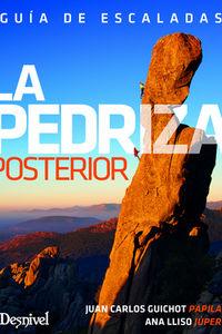 Pedriza Posterior, La - Guia De Escaladas - Juan Carlos Guichot Papila / Ana Lliso Juper