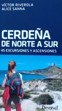 CERDEÑA DE NORTE A SUR - 45 EXCURSIONES Y ASCENSIONES