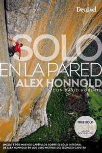 (2 Ed) Solo En La Pared - Alex Honnold / David Roberts