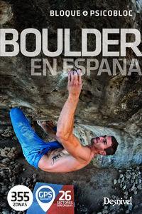 Boulder En España - 355 Zonas De Bloque Y Psicobloc - Aa. Vv.