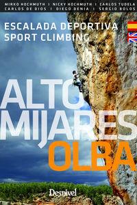 Alto Mijares-Olba - Escalada Deportiva = Sport Climbing - Mirko Hochmuth / Nicky Hochmuth / [ET AL. ]