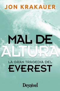 MAL DE ALTURA - LA GRAN TRAGEDIA DEL EVEREST