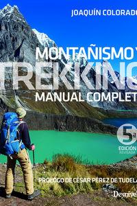 (5 Ed) Montañismo Y Trekking - Manual Completo - Joaquin Colorado