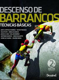 (2 ed) descenso de barrancos - tecnicas basicas - Jose Ortega Becerril