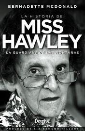 HISTORIA DE MISS HAWLEY, LA - LA GUARDIANA DE LAS MONTAÑAS