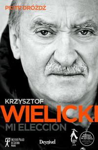 Krzysztof Wilicki - Mi Eleccion - Piotr Drozdz
