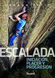 ESCALADA - INICIACION, PLACER Y PROGRESION