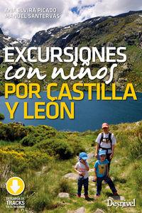 Excursiones Con Niños Por Castilla Y Leon - Ana Elvira Picado / Manuel Santervas