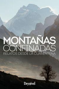 Montañas Confinadas - Relatos Desde La Cuarentena - Aa. Vv.