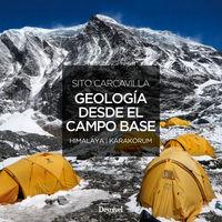 GEOLOGIA DESDE EL CAMPO BASE - HIMALAYA / KARAKORUM