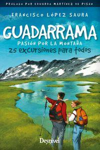 GUADARRAMA, PASION POR LA MONTAÑA - 25 EXCURSIONES PARA TODOS