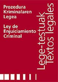 PROZEDURA KRIMINALAREN LEGEA = LEY DE ENJUICIAMIENTO CRIMINAL