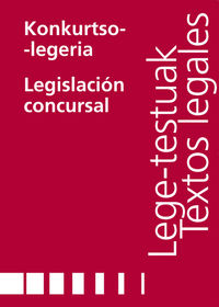 Konkurtso Legeria = Legislacion Concursal - Batzuk