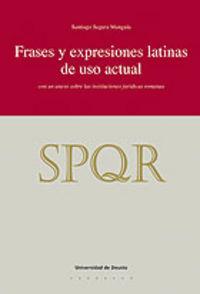 Frases Y Expresiones Latinas De Uso Actual - Santiago Segura Munguia