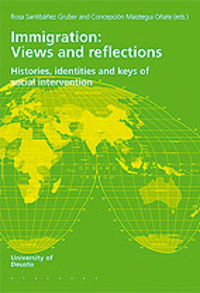 IMMIGRATION: VIEWS AND REFLECTIONS - HISTORIES, IDENTITIES AND KEYS OF SOCIAL INTERVENTION