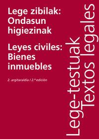 LEGE ZIBILAK - ONDASUN HIGIEZINAK = LEYES CIVILES - BIENES INMUEBLES