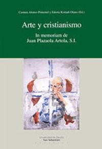 Arte Y Cristianismo - Carmen  Alonso-pimentel (ed. )  /  Edorta   Kortadi Olano (ed. )