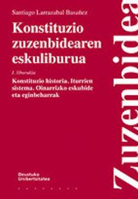 KONSTITUZIO ZUZENBIDEAREN ESKULIBURUA (I. LIBURUKIA)