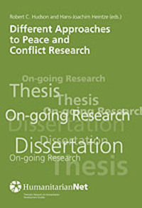 DIFFERENT APPROACHES TO PEACE AND CONFLICT RESEARCH