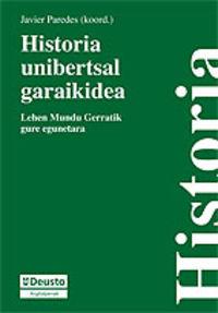 HISTORIA UNIBERTSAL GARAIKIDEA