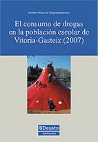 CONSUMO DE DROGAS EN LA POBLACION ESCOLAR DE VITORIA-GASTEIZ (2007) , EL