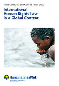 International Human Rights Law In A Global Context - Aa. Vv.