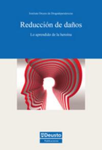 REDUCCION DE DAÑOS - LO APRENDIDO DE LA HEROINA