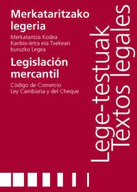 Merkataritzako Legeria = Legislacion Mercantil - Eba Gaminde Egia / Gotzon Lobera Rebilla