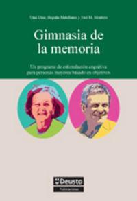 Gimnasia De La Memoria - Unai Diaz Orueta / Begoña Mantellano Febrero / Jose Manuel Montero Pereiro