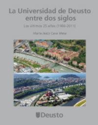 UNIVERSIDAD DE DEUSTO ENTRE DOS SIGLOS, LA