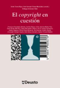 COPYRIGHT EN CUESTION, EL - DIALOGOS SOBRE PROPIEDAD INTELECTUAL
