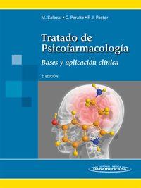 TRATADO DE PSICOFARMACOLOGIA - BASES Y APLICACION CLINICA (