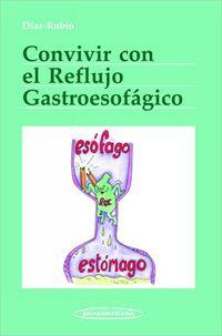 Convivir Con El Reflujo Gastroesofagico - Manuel Diaz-Rubio