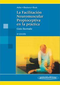 Facilitacion Neuromuscular Propioceptiva En La Practica (3ª - Susan Adler / Dominiek Beckers