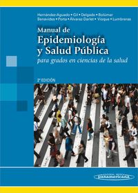 Manual De Epidemiologia Y Salud Publica - Ildefonso  Hernandez-aguado  /  [ET AL. ]