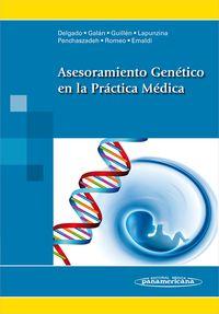 ASESORAMIENTO GENETICO EN LA PRACTICA MEDICA