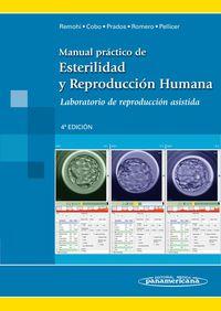 Manual Practico De Estirilidad Y Reproduccion Humana - Laboratorio De Reporduccion Asistida - Jose Alejandro Remohi Gimenez